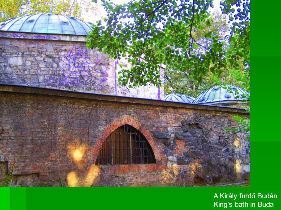A Király fürdő Budán King's bath in Buda