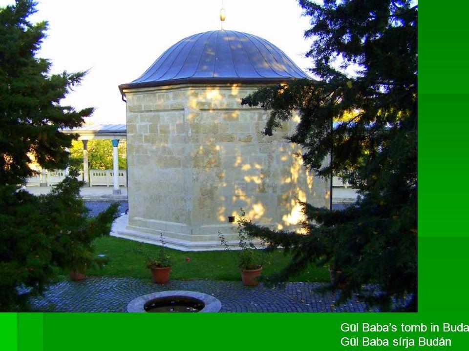 Gül Baba's tomb in Buda Gül Baba sírja Budán
