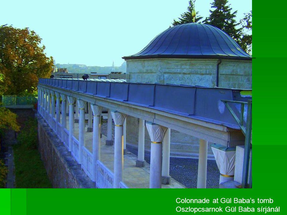 Colonnade at Gül Baba's tomb Oszlopcsarnok Gül Baba sírjánál