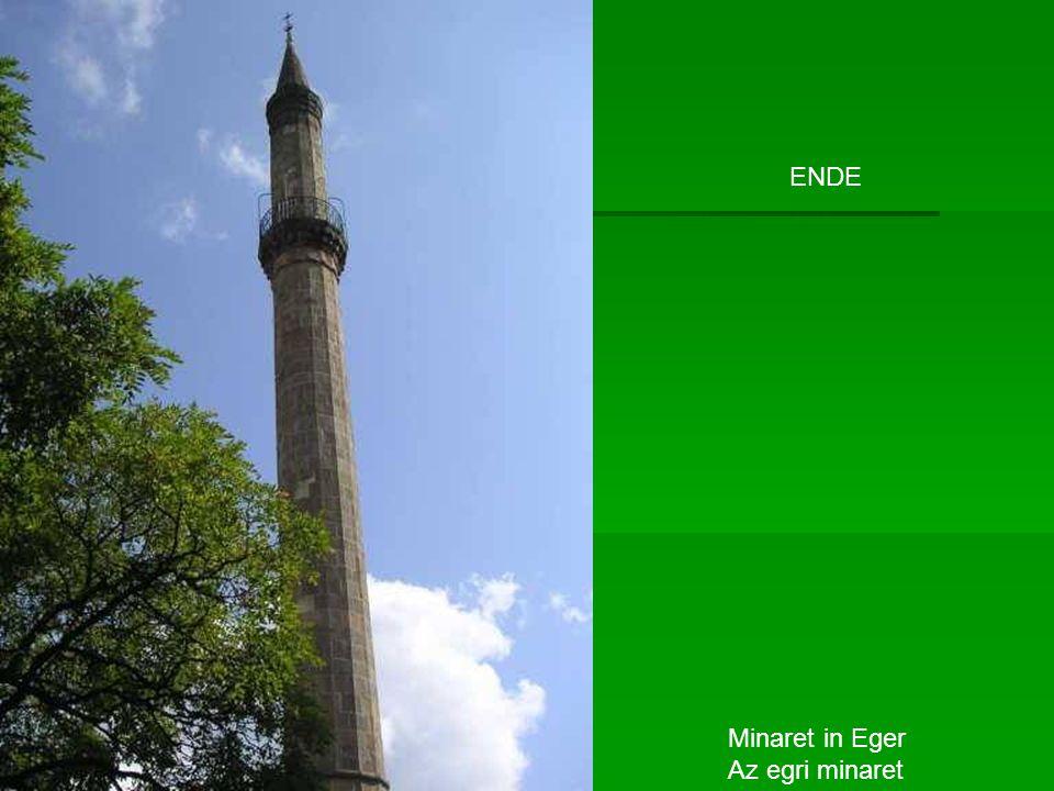 Minaret in Eger Az egri minaret ENDE