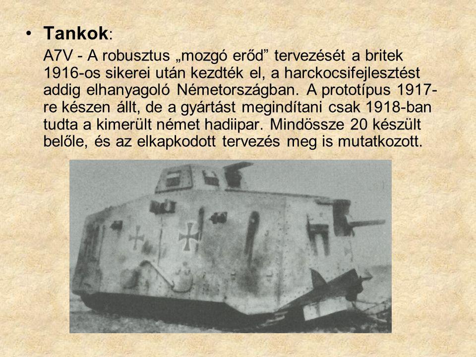 """Tankok : A7V - A robusztus """"mozgó erőd tervezését a britek 1916-os sikerei után kezdték el, a harckocsifejlesztést addig elhanyagoló Németországban."""