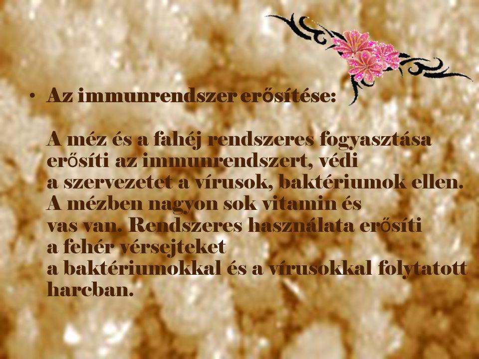 Gyomorpanaszok: A méz és a törött fahéj keveréke gyógyít ja a gyomorfájdalmat és megakadályozza a gyomorfekély kialakulását.