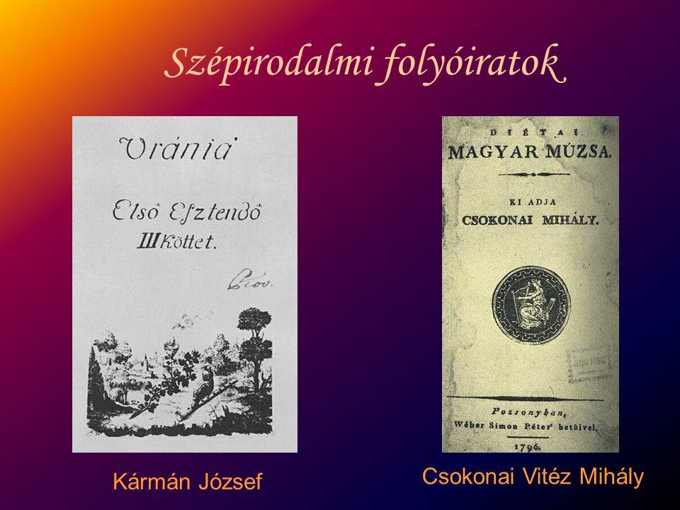 Kármán József Csokonai Vitéz Mihály Szépirodalmi folyóiratok