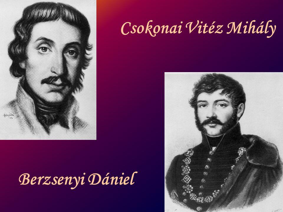 Csokonai Vitéz Mihály Berzsenyi Dániel