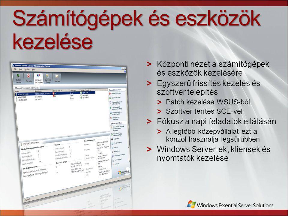 Számítógépek és eszközök kezelése Központi nézet a számítógépek és eszközök kezelésére Egyszerű frissítés kezelés és szoftver telepítés Patch kezelése WSUS-ból Szoftver terítés SCE-vel Fókusz a napi feladatok ellátásán A legtöbb középvállalat ezt a konzol használja legsűrűbben Windows Server-ek, kliensek és nyomtatók kezelése