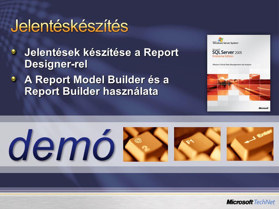 Jelentések készítése a Report Designer-rel A Report Model Builder és a Report Builder használata