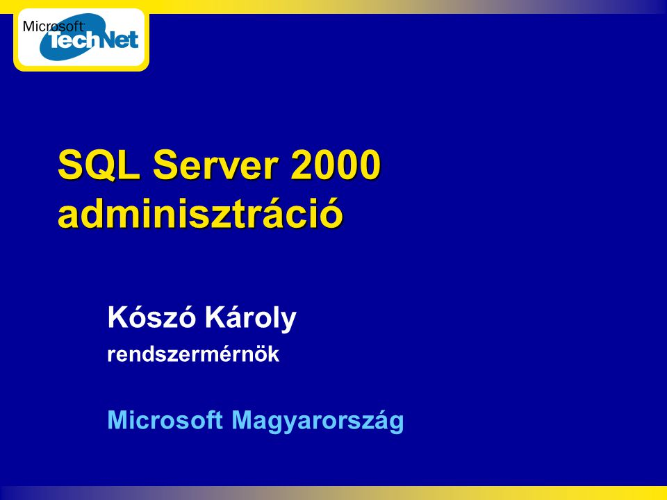 Előadások a Weben  How to Collect and Analyze Performance Data in Microsoft SQL Server  http://support.microsoft.com/servicedesks/webcas ts/wc082401/wcblurb082401.asp  Microsoft SQL Server: Rapid Blocker Script Analysis  http://support.microsoft.com/servicedesks/webcas ts/wc011502/wcblurb011502.asp  Support WebCasts (Upcoming, Past)  http://support.microsoft.com/webcasts