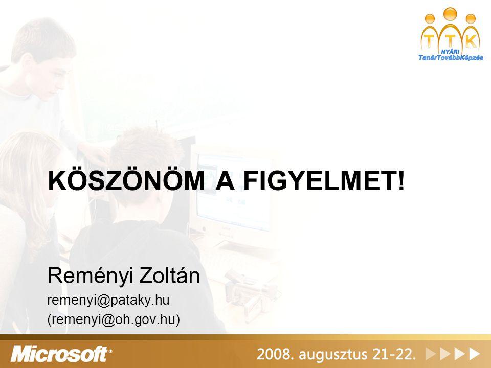 KÖSZÖNÖM A FIGYELMET! Reményi Zoltán remenyi@pataky.hu (remenyi@oh.gov.hu)