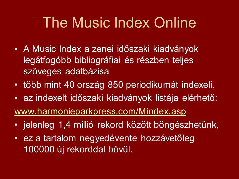 The Music Index Online Nyomtatott formájában 1949 óta a zenetudomány és könyvtári munka egyik legfontosabb eszköze, a klasszikus zene mellett könnyűzenei témájú publikációkat is feldolgoznak.