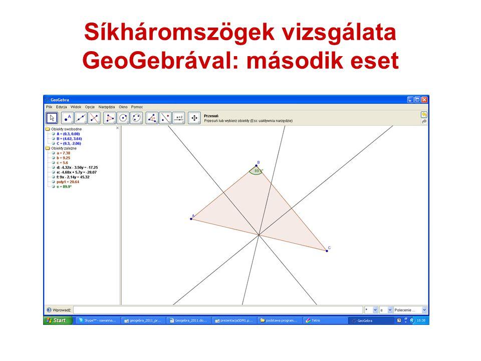 Síkháromszögek vizsgálata GeoGebrával: második eset