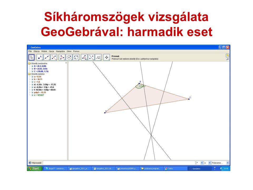 Síkháromszögek vizsgálata GeoGebrával: harmadik eset