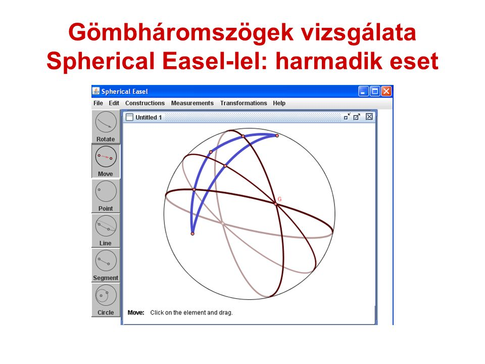 Gömbháromszögek vizsgálata Spherical Easel-lel: harmadik eset