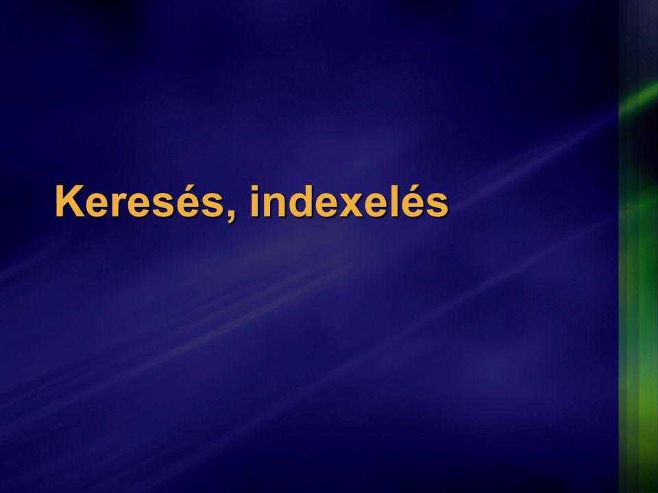 Keresés, indexelés