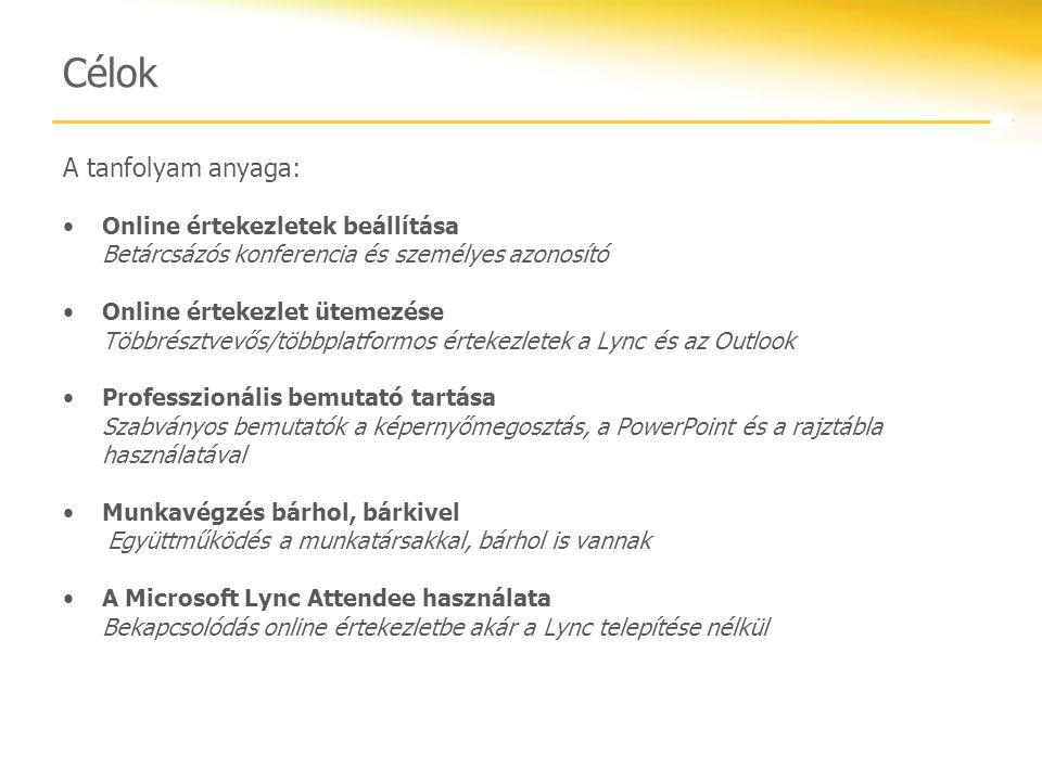 Microsoft Lync 2010 Attendee A Lync Attendee egy sokoldalú ügyfélprogram, amely lehetővé teszi az online értekezleteken való részvételt.