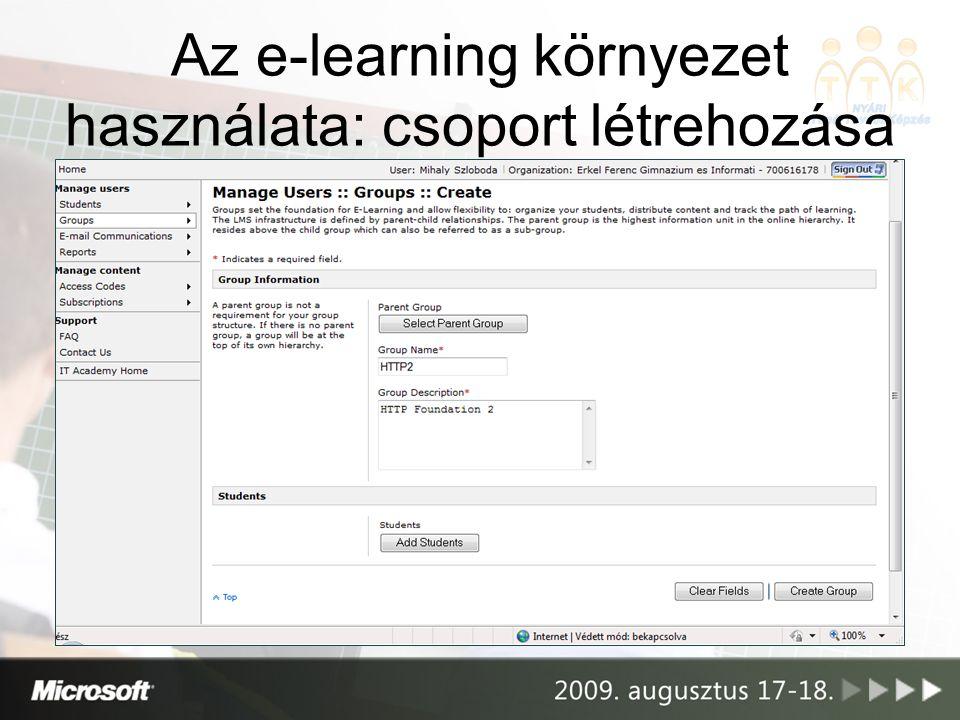 Az e-learning környezet használata: csoport létrehozása