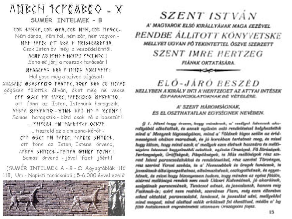 *Tudtad-e, hogy a magyar nyelv emlékei közül egy kőbevésett magyar rovásírás található az észak-amerikai Újfundland (ÚjSkócia) Yarmout öblénél?* Ezt a 992-ben állított, ma 1005 éves nemrég megfejtett emléket Amerika első felfedezőiről dokumentálta Tyrkir, aki a vikingekkel együtt végrehajtott tettett magyar rovásírással, kőbe vésve örökítette meg.