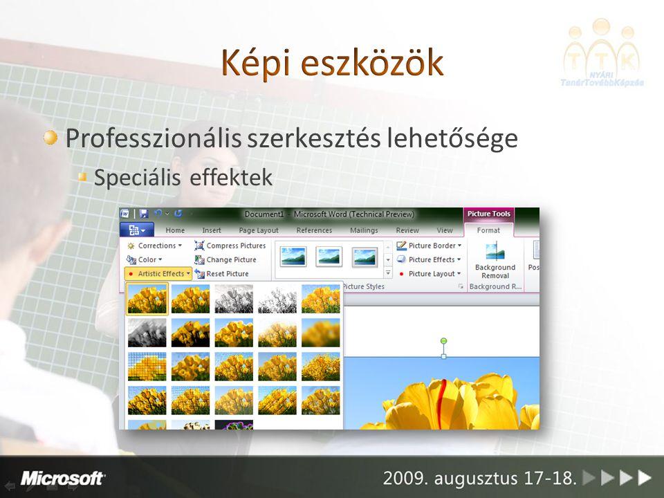 Professzionális szerkesztés lehetősége Speciális effektek