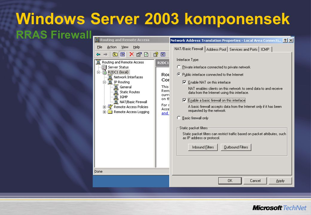 Windows Server 2003 komponensek RRAS Firewall