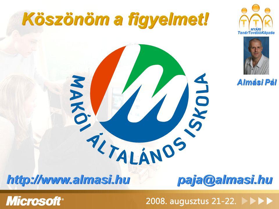 Köszönöm a figyelmet! paja@almasi.hu http://www.almasi.hu Almási Pál