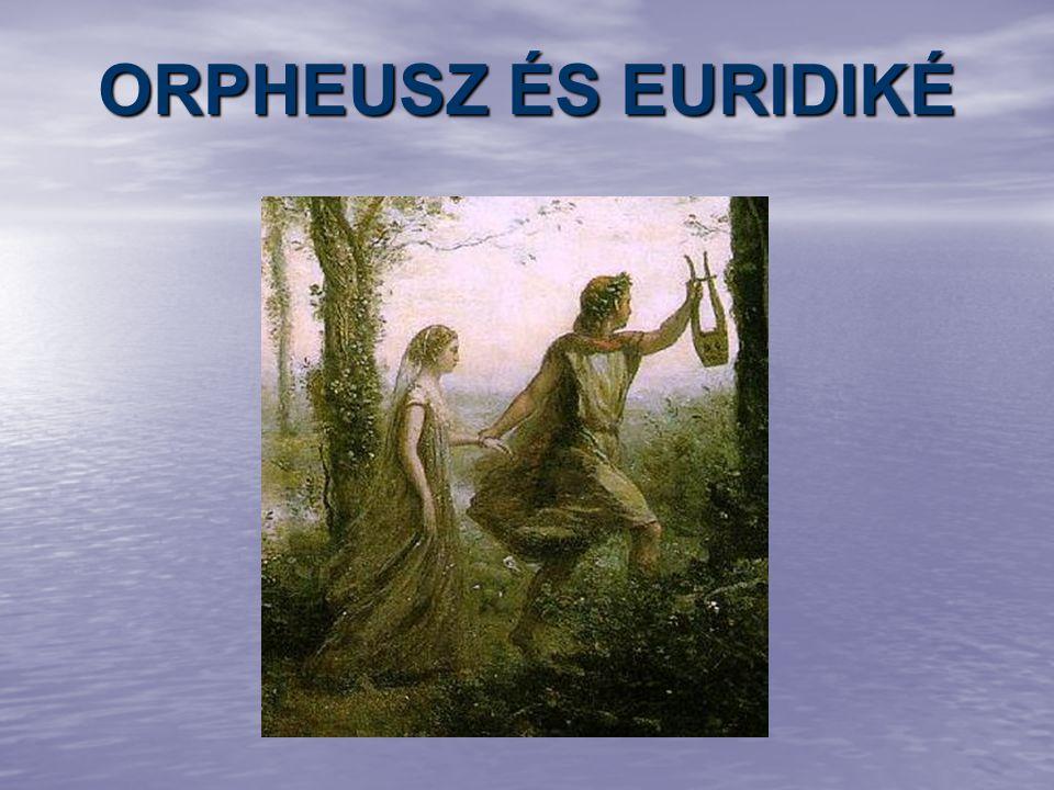 ORPHEUSZ ÉS EURIDIKÉ