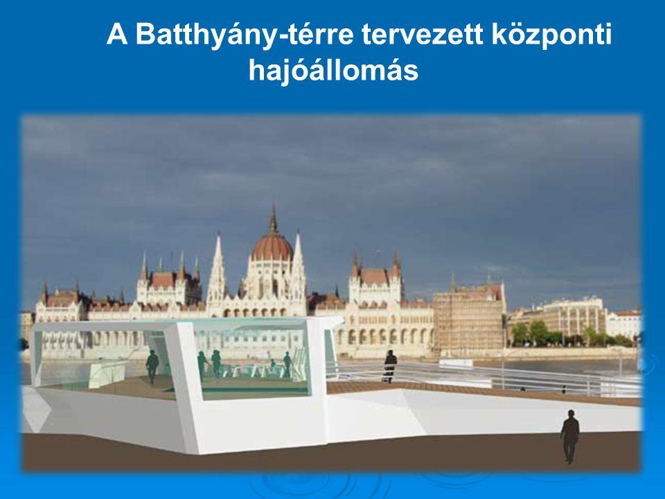A Batthyány-térre tervezett központi hajóállomás