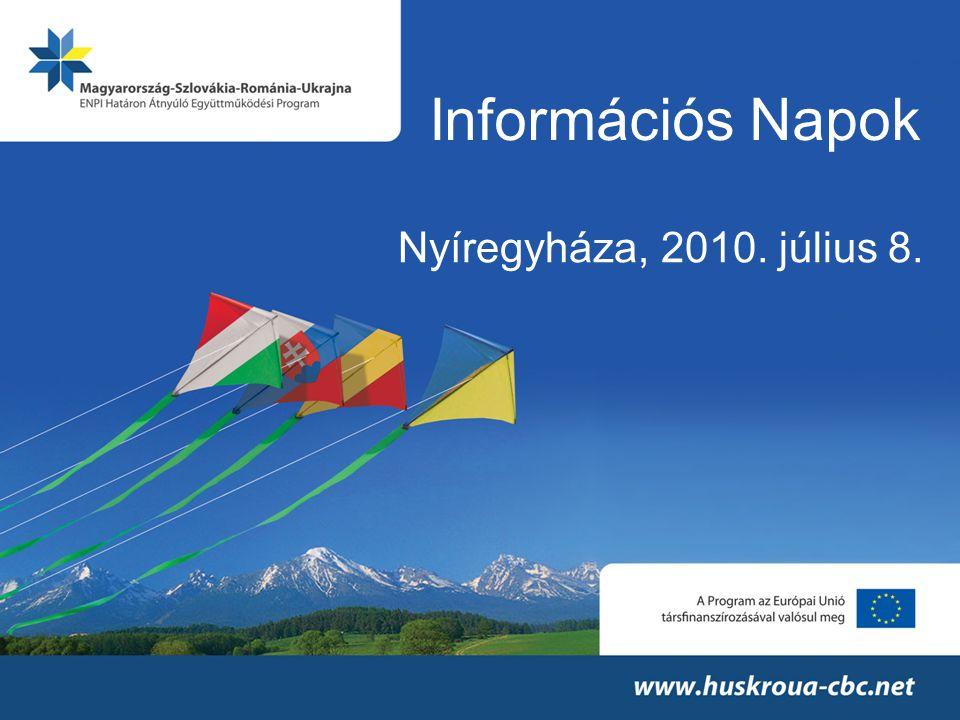 Információs Napok Nyíregyháza, 2010. július 8.