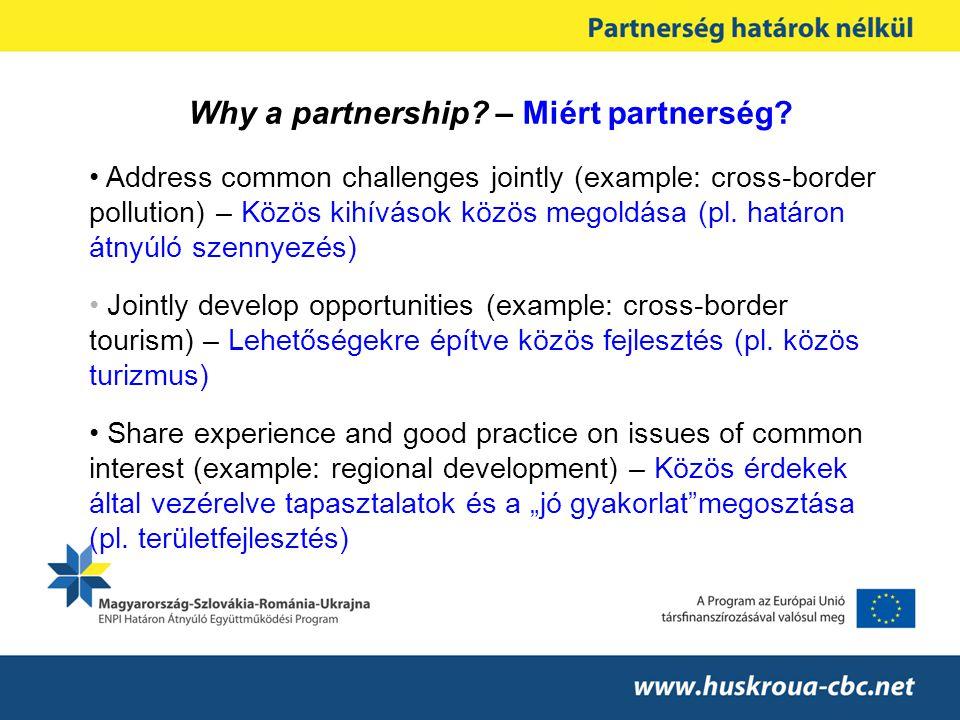 Why a partnership. – Miért partnerség.