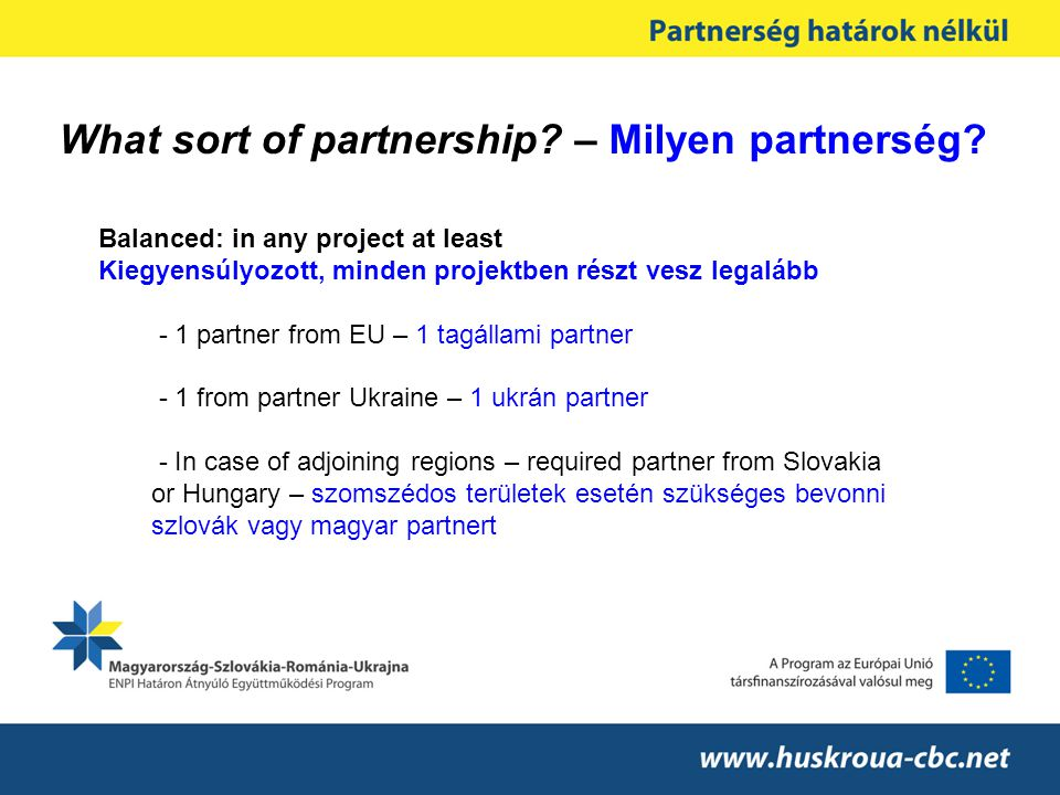 What sort of partnership. – Milyen partnerség.