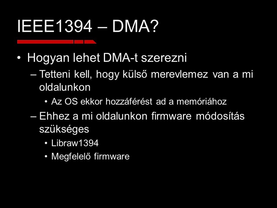 IEEE1394 – DMA.