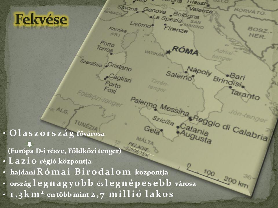 Olaszország fővárosa (Európa D-i része, Földközi tenger) Lazio régió központja hajdani Római Birodalom központja ország legnagyobb és legnépesebb váro