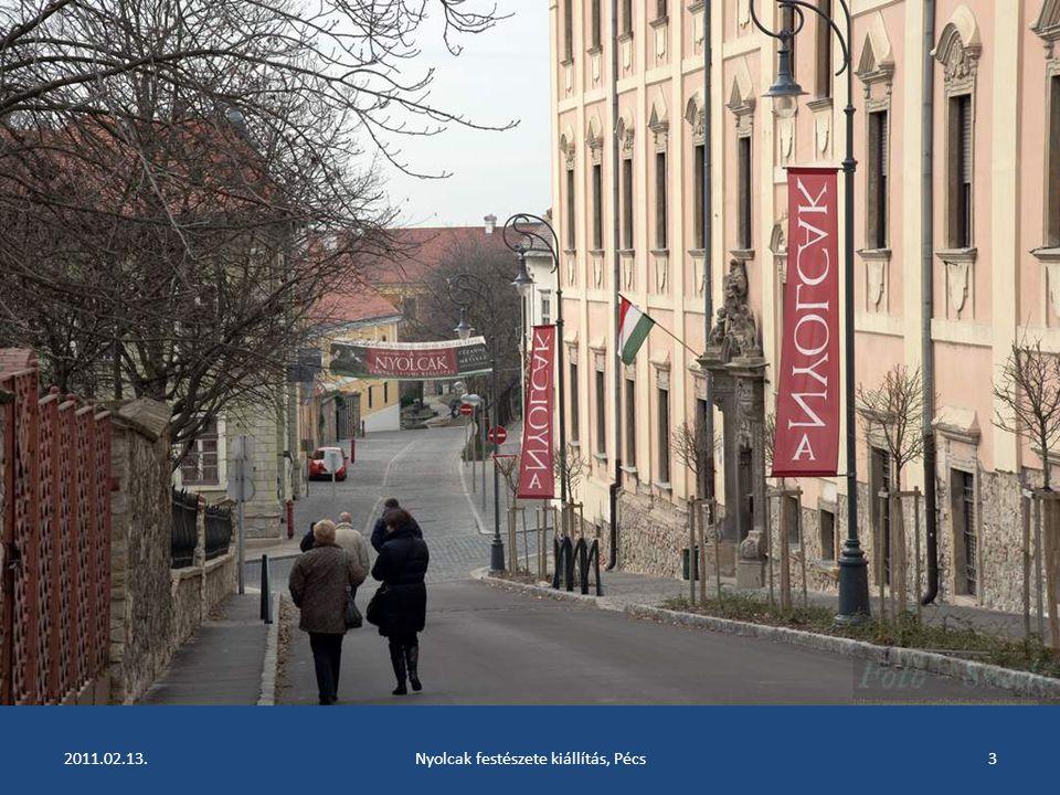 2011.02.13.Nyolcak festészete kiállítás, Pécs2 A Nyolcak festészete 1909-ben forradalmi művészcsoport született Magyarországon. Stílusa az első világh