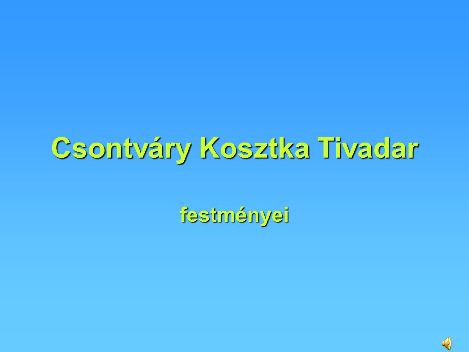 Csontváry Kosztka Tivadar festményei