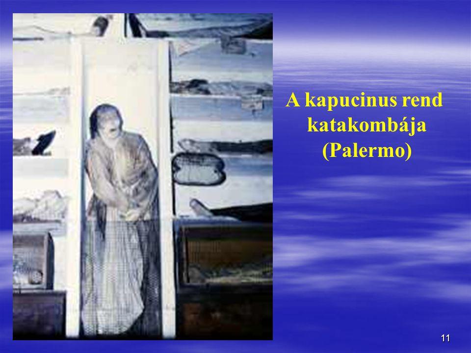 11 A kapucinus rend katakombája (Palermo)