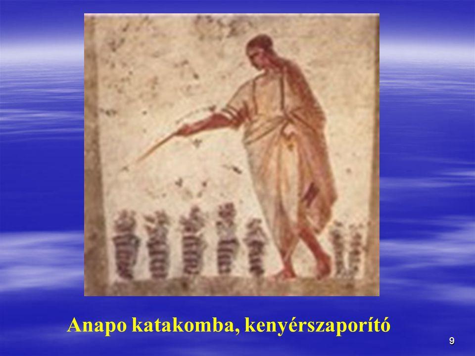 9 Anapo katakomba, kenyérszaporító