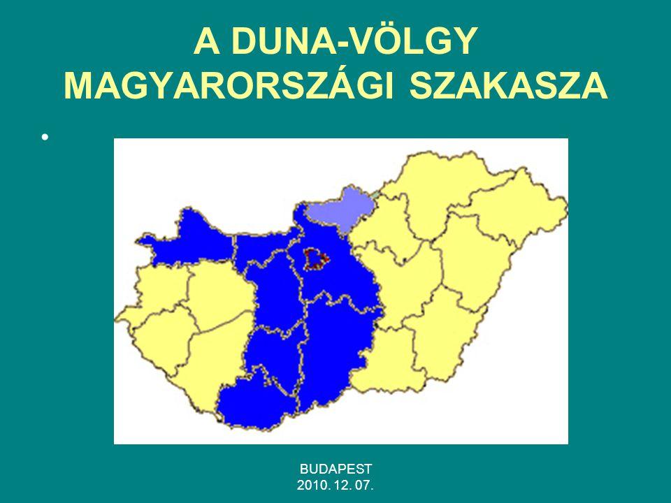 BUDAPEST 2010. 12. 07. A DUNA-VÖLGY MAGYARORSZÁGI SZAKASZA