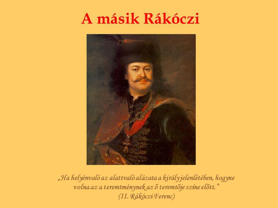 Születése II.Rákóczi Ferenc 1676 március 27-én született az észak- magyarországi Borsiban.