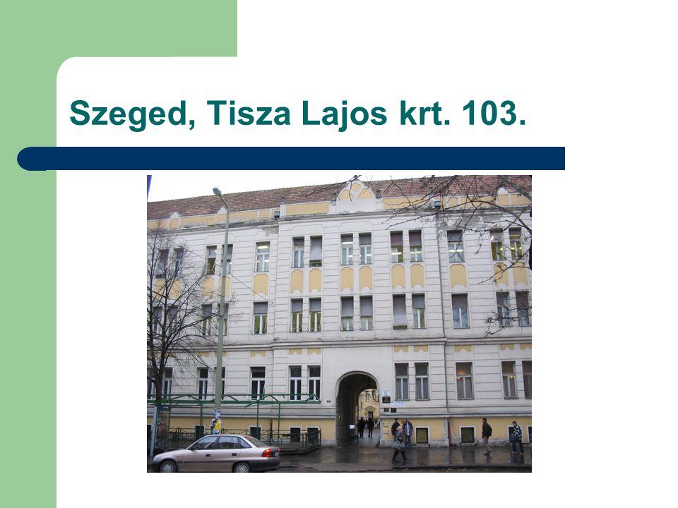 Szeged, Tisza Lajos krt. 103.