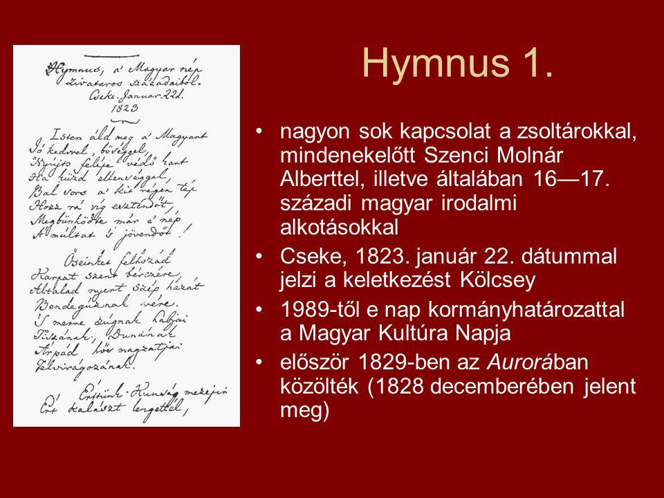 Hymnus 1. nagyon sok kapcsolat a zsoltárokkal, mindenekelőtt Szenci Molnár Alberttel, illetve általában 16—17. századi magyar irodalmi alkotásokkal Cs