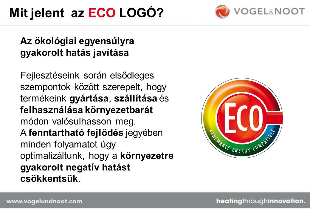 Mit jelent az ECO LOGÓ? Az ökológiai egyensúlyra gyakorolt hatás javítása Fejlesztéseink során elsődleges szempontok között szerepelt, hogy termékeink