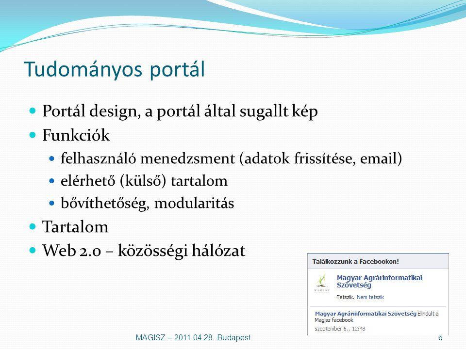 MAGISZ portál MAGISZ – 2011.04.28. Budapest7