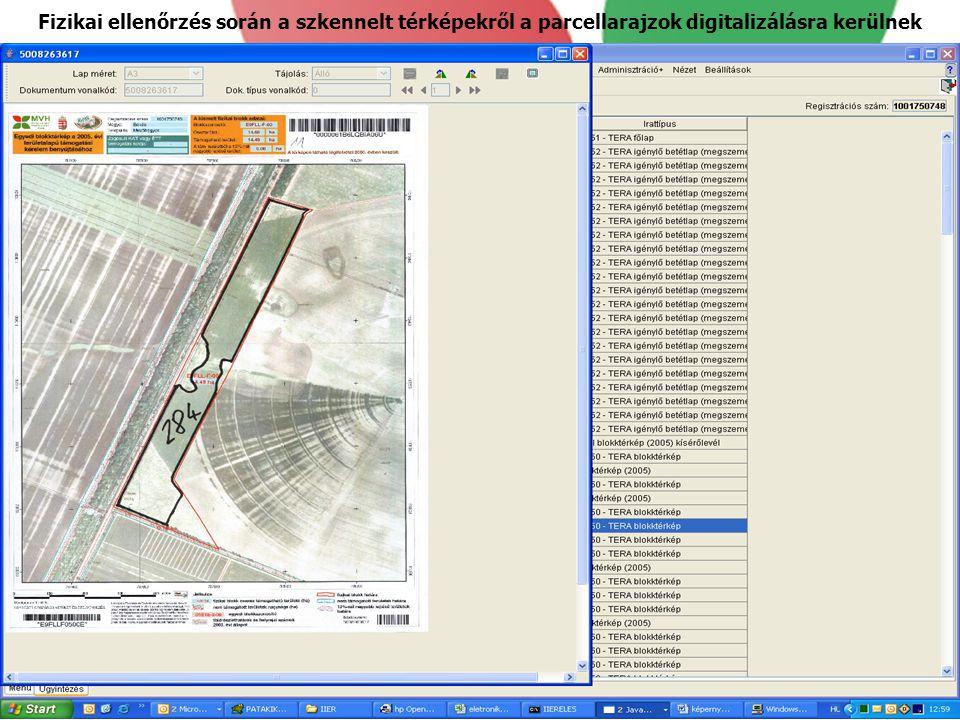 Fizikai ellenőrzés során a szkennelt térképekről a parcellarajzok digitalizálásra kerülnek