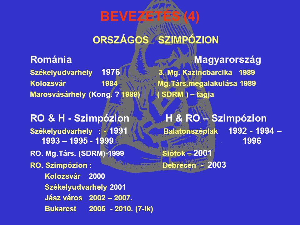BEVEZETÉS (4) ORSZÁGOS SZIMPÓZION Románia Magyarország Székelyudvarhely 1976 3.