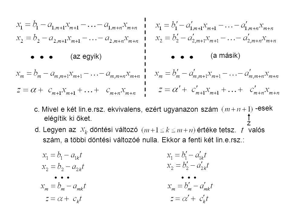 (az egyik) (a másik) c.Mivel e két lin.e.rsz.