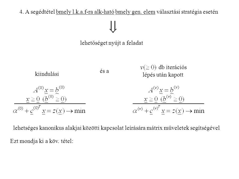 4.A segédtétel bmely l.k.a.f-ra alk-ható bmely gen.