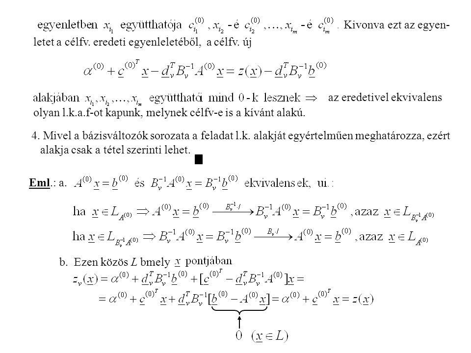 letet a célfv.eredeti egyenleletéből, a célfv.