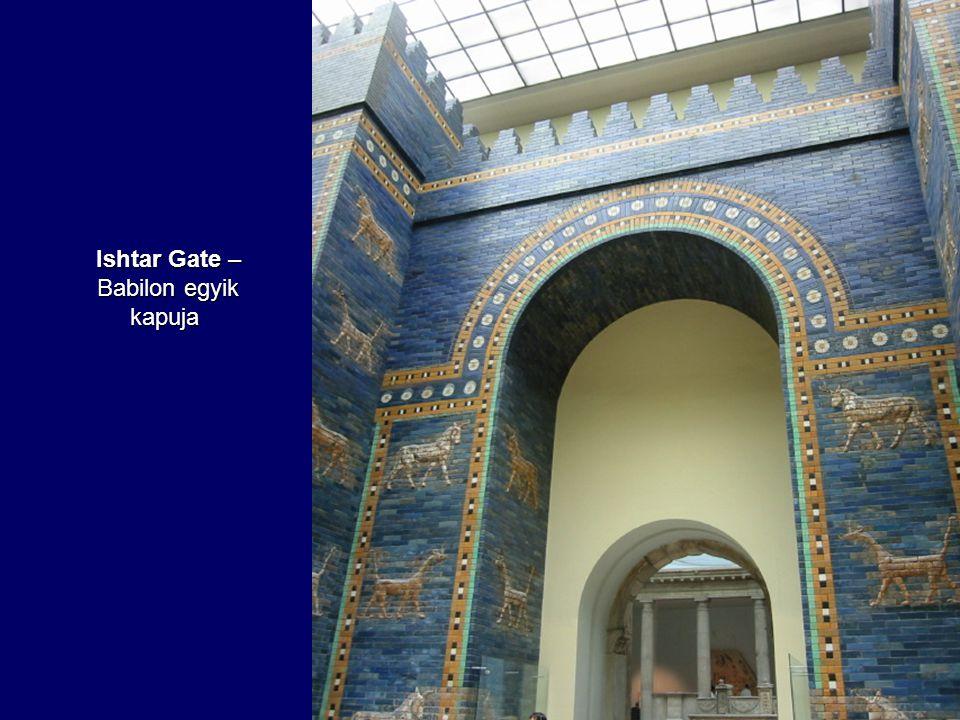 Ishtar Gate – Babilon egyik kapuja