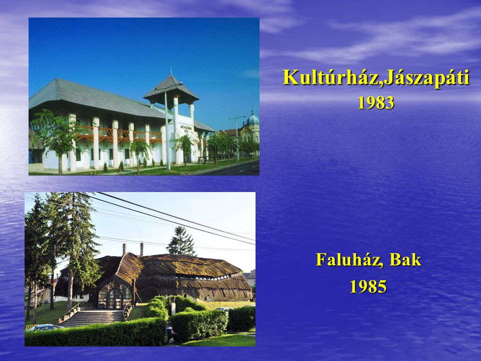 Faluház, Zalaszentlászló 1981 Állatklinika, Üllő, Dóramajor 1981