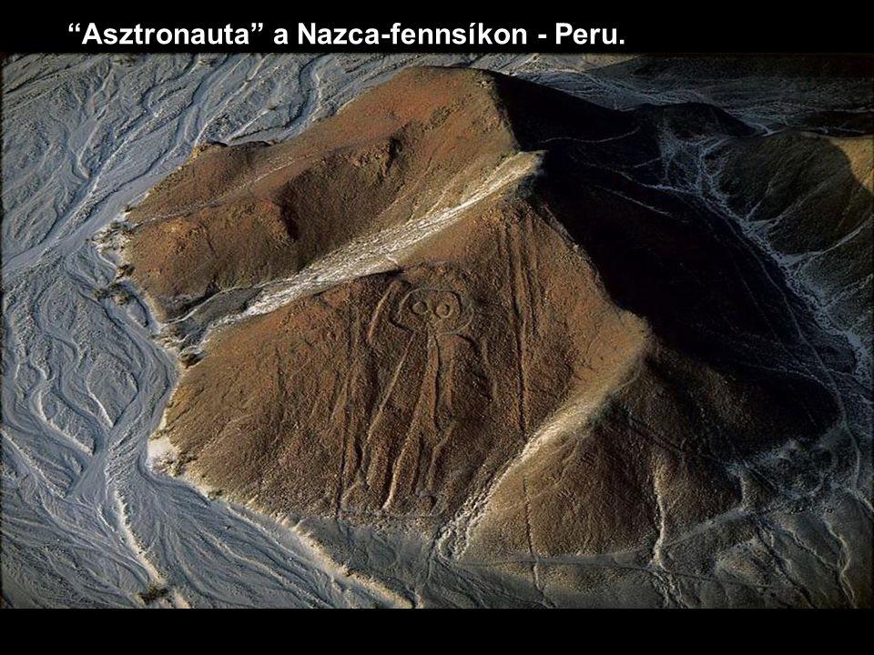 """""""Asztronauta"""" a Nazca-fennsíkon - Peru."""