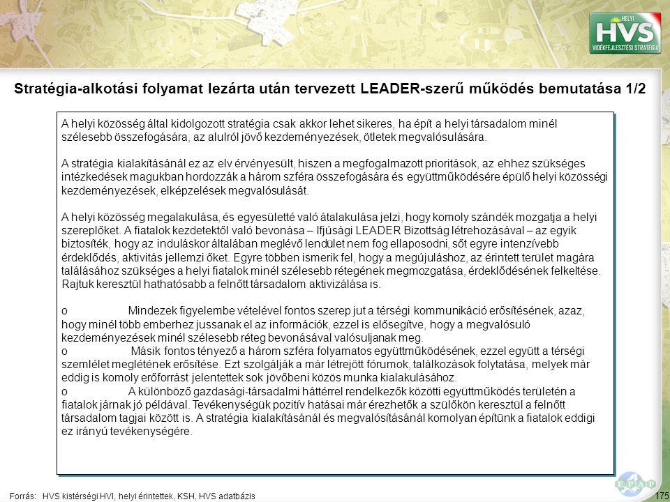 176 oA LEADER – szerű működést jelzik azok a közösségi beruházások – pl.