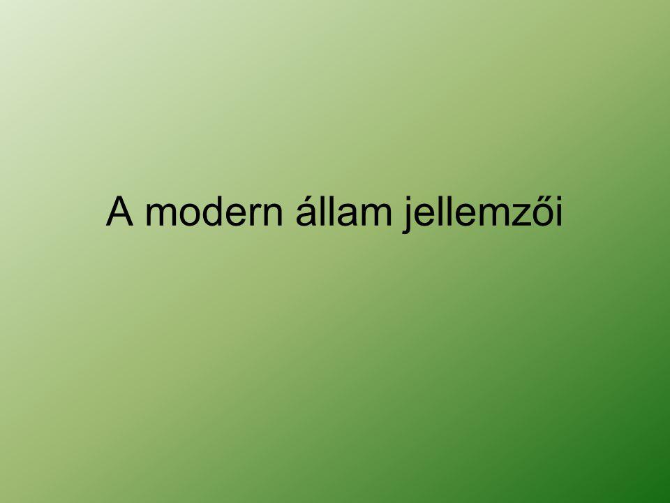 A modern állam jellemzői